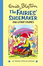 The Fairies' Shoemaker and Other Stories (Enid Blyton's Popular Rewards Series 2)