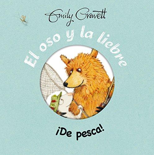El oso y la liebre: de pesca! (Spanish Edition)