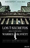 Los 7 secretos para invertir como Warren Buffett: Una guía sencilla para inversores noveles (Sin colección)