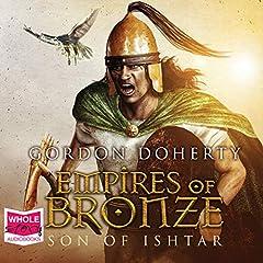 Empires of Bronze: Son of Ishtar