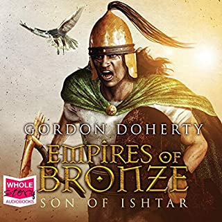 Empires of Bronze: Son of Ishtar audiobook cover art
