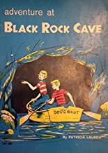 Adventure at Black Rock Cave