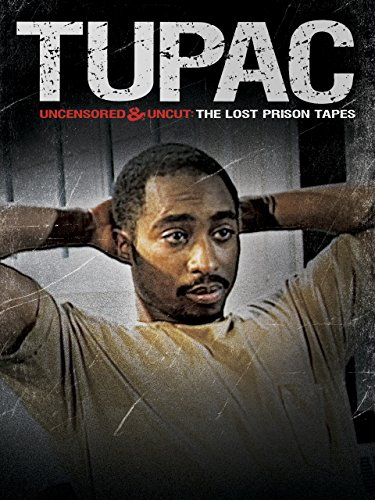 Tupac Uncensored and Uncut - The Lost Prison Tapes [OV]