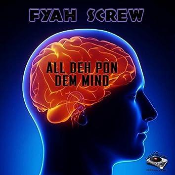 All Deh Pon Dem Mind - Single