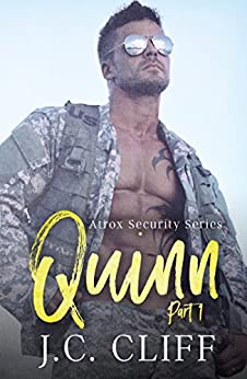 Quinn (Part 1): Atrox Security Series by [J.C. Cliff, K.D. Robichaux]