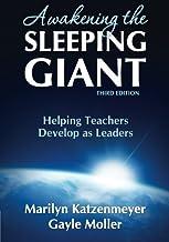 By Marilyn H. Katzenmeyer - Awakening the Sleeping Giant: Helping Teachers Develop as Leaders: 3rd (third) Edition