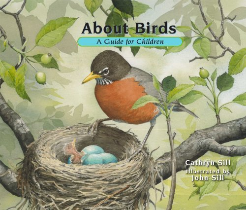 [[About Birds: A Guide for Children]] [By: Sill, Cathryn] [April, 2013]