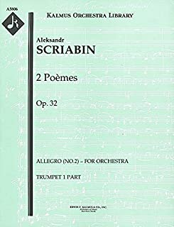 2 Poèmes, Op.32 (Allegro (No.2) – for orchestra): Trumpet 1 and 2 parts (Qty 4 each) [A5806]