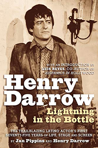 Book: Henry Darrow - Lightning in the Bottle by Jan Pippins, Henry Darrow