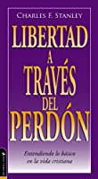 Libertad en el perdon / Liberty in Forgiveness (Guided Growth Booklet Spanish)