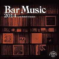 Bar Music 2014
