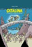 Catalina. El secreto de la ciudad de las ratas