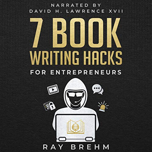 7 Book Writing Hacks for Entrepreneurs  By  cover art