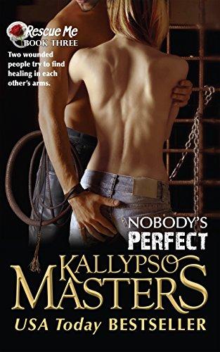 Nobodys Hero Rescue Me Saga 2 By Kallypso Masters