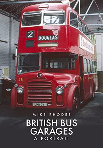 British Bus Garages: A Portrait