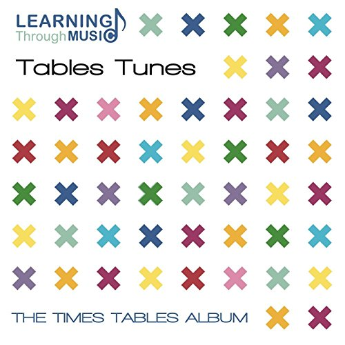 Tables Tunes: The Times Tables Album (Revised 2015 edition)
