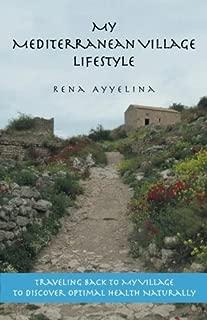 My Mediterranean Village Lifestyle