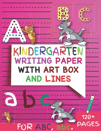 Kindergarten Writing Paper With Art Box And Lines: For ABC abc KIds   120 Blank Handwriting Practice Paper With Dotted Lines