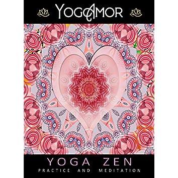 Yoga Zen - Practice & Meditation