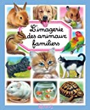 L'imagerie des animaux familiers (Les imageries)