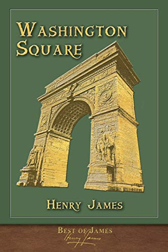 Best of James: Washington Square (Illustrated)
