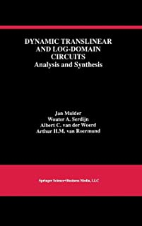 Dynamic Translinear and Log-Domain Circuits: Analysis and Synthesis