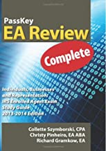 PassKey EA Review, Complete: Individuals, Businesses and Representation: IRS Enrolled Agent Exam Study Guide, 2013-2014 Edition