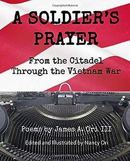 A SOLDIER'S PRAYER: FROM THE CITADEL THROUGH THE VIETNAM WAR