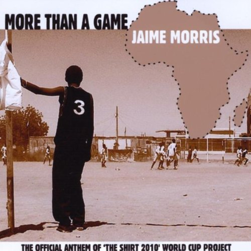 More Than A Game - The Shirt 2010