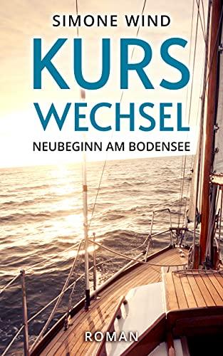 Kurswechsel: Neubeginn am Bodensee