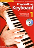 Kompaktkurs Keyboard, m. Audio-CD - Kenneth Baker