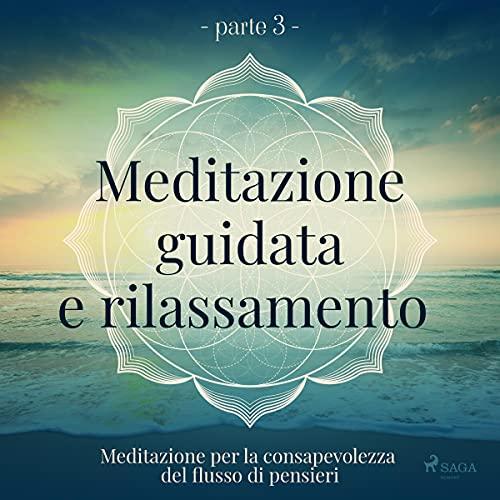 Meditazione per la consapevolezza del flusso di pensieri copertina