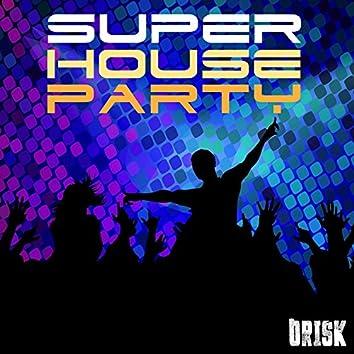 Super House Party Vol. 01