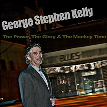 The Power, The Glory & the Monkey Time