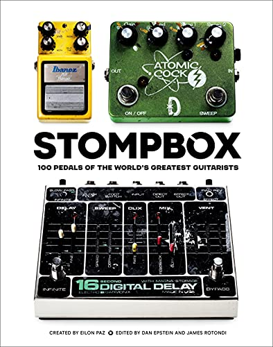 Stompbox: 100 Pedals of the World's Greatest Guitarists (English Edition)