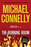 The Burning Room (A Harry Bosch Novel Book...