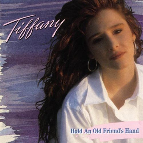 Hold an Old Friend's Hand by Tiffany (1990) Audio CD