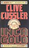 Inca Gold (Dirk Pitt Adventure)