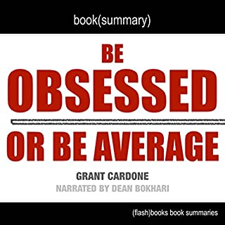 Summary of Be Obsessed or Be Average by Grant Cardone audiobook cover art