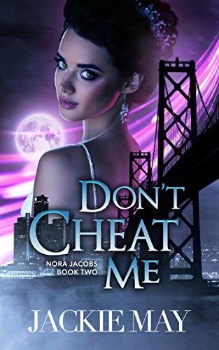 Don't Cheat Me (Nora Jacobs Book 2) (English Edition)