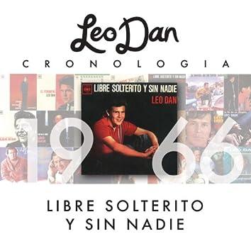 Leo Dan Cronología - Libre, Solterito Y Sin Nadie (1966)