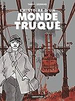 L'histoire d'un monde truqué de Jacques Tardi