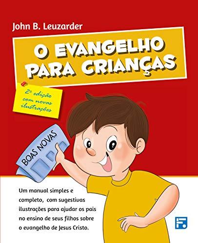 O Evangelho Para Crianças.