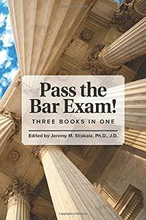 Pass the Bar Exam!: Three Books in One