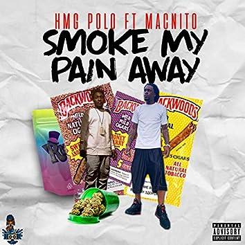 Smoke My Pain Away (feat. MacNito)