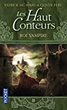 Les Haut-Conteurs, tome 2 - Roi Vampire