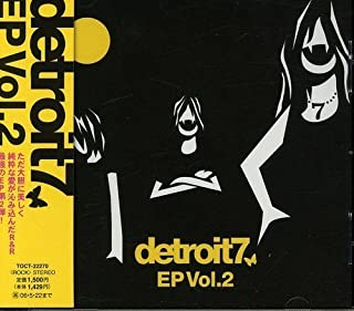 Detroit 7 Ep Vol 2 by Detroit 7 (2005-11-23)