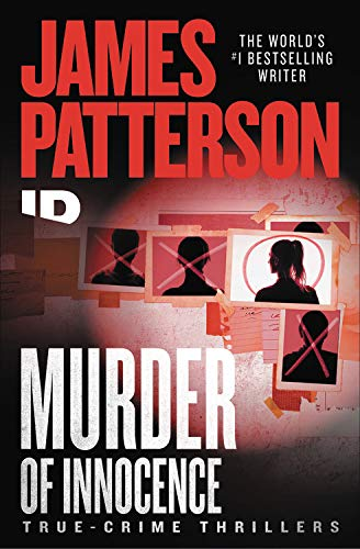 Compare Textbook Prices for Murder of Innocence Discovery ID True Crime 5  ISBN 9781538752456 by Patterson, James