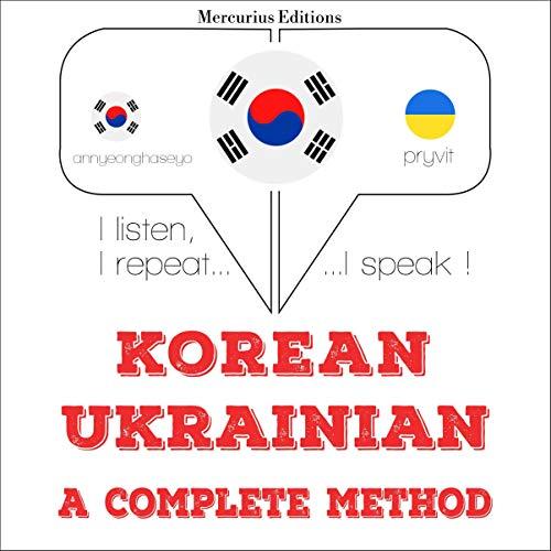 Korean – Ukrainian. A complete method cover art