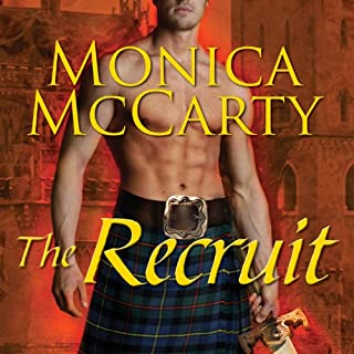 The Recruit     A Highland Guard Novel, Book 6              Written by:                                                                                                                                 Monica McCarty                               Narrated by:                                                                                                                                 Antony Ferguson                      Length: 12 hrs and 18 mins     1 rating     Overall 5.0